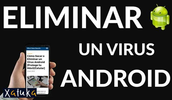 como eliminar virus android