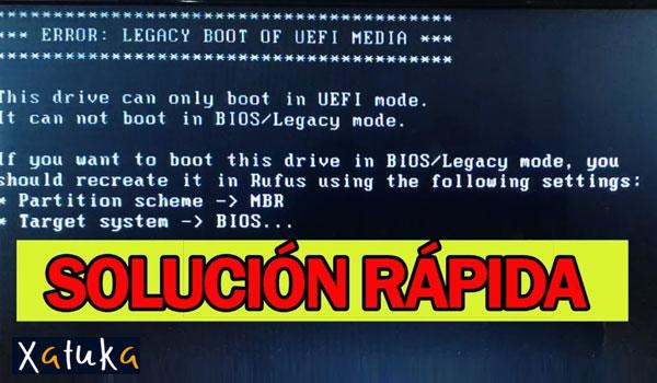 Como reparar el error legacy boot of uefi media